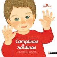 Comptines et routines- Des comptines à chanter ou à mimer pour tous les moments de la journée - Nadine Brun-Cosmes pdf epub