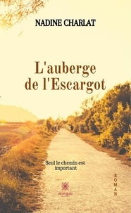 Nadine Charlat - L'auberge de l'Escargot.