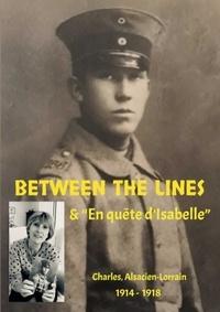 Nadine Charles et  Alsacien-Lorrain - Between the lines - En quête d'Isabelle.