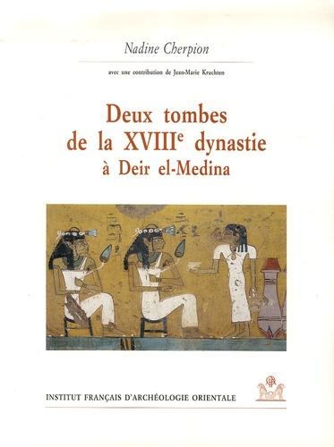 Nadine Cherpion - Deux tombes de la XVIIIe dynastie à Deir el-Medina.
