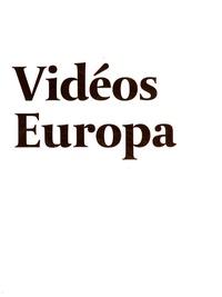 Nadine Clarisse et Pascale Pronnier - Vidéos Europa - Edition bilingue français-anglais.