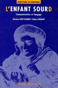 Nadine Clerebaut et Christiane Lepot-Froment - .