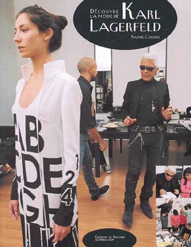 Nadine Coleno - Découvre la mode de Karl Lagerfeld.