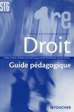 Nadine Colosky et Ghislaine Guichard - Droit 1e STG - Guide pédagogique.