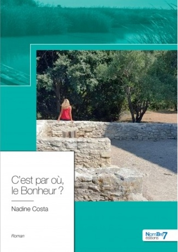 Nadine Costa - C'est par où le bonheur ?.