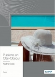 Nadine Costa - Pulsions en clair-obscur.