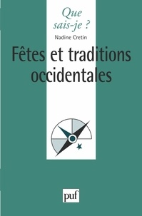 Nadine Cretin - Fêtes et traditions occidentales.