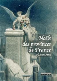 Nadine Cretin - Noëls des provinces de France.