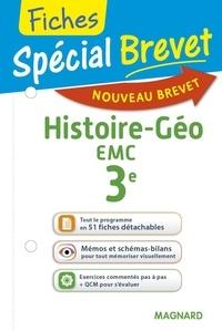Nadine Daboval - Histoire-Géo EMc 3e Spécial Brevet Fiches.
