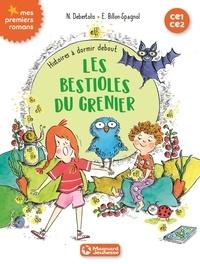 Nadine Debertolis et Estelle Billon-Spagnol - Histoires à dormir debout Tome 2 : Les bestioles du grenier.