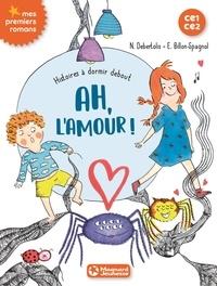 Nadine Debertolis et Estelle Billon-Spagnol - Histoires à dormir debout Tome 3 : Ah, l'amour !.