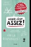 Nadine Descheneaux et Nancy Coulombe - Assez, c'est assez ! - Le seul vrai guide du lâcher-prise (des (Z)imparfaites).