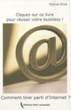 Nadine Eddé - Cliquez sur ce livre pour réussir votre business - Comment tirer parti d'internet ?.