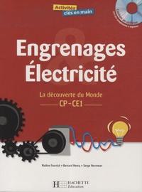 Nadine Fournial - Engrenages Electricité CP-CE1 - La découverte du Monde. 1 Cédérom