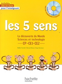 Nadine Fournial et Bernard Henry - Les 5 sens CP CE1 CE2 - La découverte du Monde. Sciences et technologie. 1 Cédérom