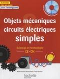 Nadine Fournial et Bernard Henry - Objets mécaniques, circuits électriques simples CE-CM. 1 Cédérom