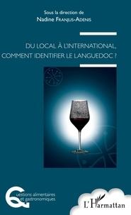 Nadine Franjus-Adenis - Du local à l'international, comment identifier le Languedoc ?.
