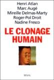 Nadine Fresco et Henri Atlan - Le clonage humain.