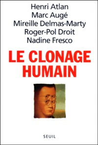 Nadine Fresco et Henri Atlan - Le clonage humain.