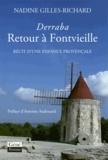 Nadine Gilles-Richard - Derraba, retour à Fontvieille - Récit d'une enfance provençale.