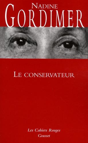 Nadine Gordimer - Le conservateur.