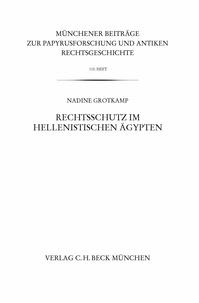 Nadine Grotkamp - Rechtsschutz im hellenistischen Ägypten.