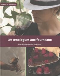 Nadine Gublin - Les oenologues aux fourneaux - Une sélection de vins et recettes.