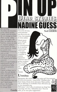 Nadine Guess - Pin Up - Dead stories.