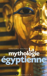 Meilleurs livres à télécharger sur kindle La mythologie égyptienne 9782501041355 par Nadine Guilhou, Janice Peyré