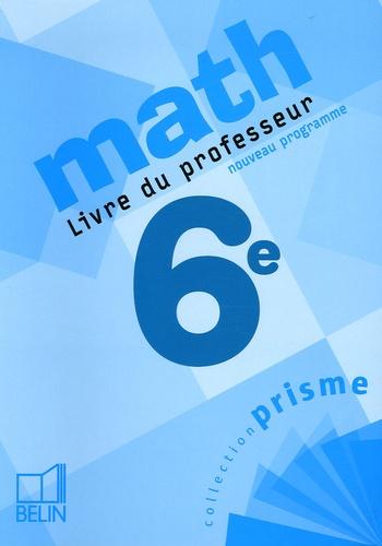 Nadine Jacob et Alain Sitbon - Math 6e - Livre du professeur.