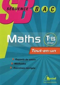Nadine Jacob et Serge Bertrand - Mathématiques Tle ES Enseignement obligatoire et de spécialité - Tout-en-un.