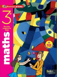 Nadine Jacob - Maths 3e Nouveau prisme - Programme 2009.