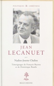 Nadine-Josette Chaline - Jean Lecanuet.