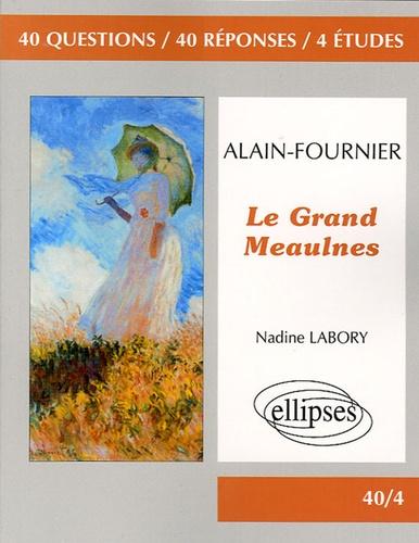 Nadine Labory - Le Grand Meaulnes - Alain-Fournier.