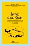 Nadine Lefaucheur - Revue du CRPLC N° 17, 2010/2011 : Pouvoirs dans la Caraïbe - Genre et violences interpersonnelles à la Martinique.