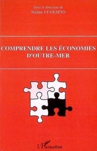 Nadine Levratto et Jean-Michel Salmon - Comprendre les économies d'outre-mer.