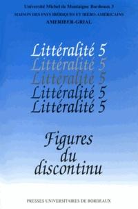 Nadine Ly - Littéralité - Tome 5, Figures du discontinu.