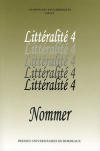 Nadine Ly - Littéralité - Tome 4, Nommer.