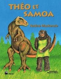 Nadine Mackenzie et Joanne Therrien - Théo et Samoa - Roman jeunesse, à partir de 9 ans.
