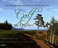 Les plus beaux paysages et panoramas de Golf au Québec.pdf