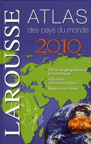 Nadine Martrès - Atlas des pays du monde 2010.