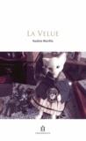 Nadine Monfils - La Velue.