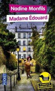 Nadine Monfils - Les enquêtes du commissaire Léon Tome 1 : Madame Edouard.