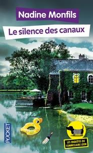 Nadine Monfils - Les enquêtes du commissaire Léon Tome 4 : Le silence des canaux.