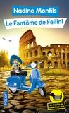 Nadine Monfils - Les enquêtes du commissaire Léon Tome 6 : Le fantôme de Fellini.