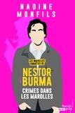 Nadine Monfils - Les nouvelles enquêtes de Nestor Burma  : Crimes dans les Marolles.