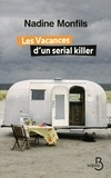 Nadine Monfils - Les vacances d'un serial killer.
