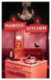 Nadine Monfils - Maboul Kitchen.