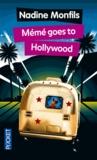 Nadine Monfils - Mémé goes to Hollywood.