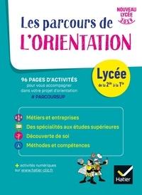 Nadine Mouchet - Le parcours de l'orientation Lycée de la 2de à la Tle.